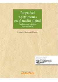 propiedad y patrimonio en el medio digital (duo) - Alberto Hidalgo Cerezo