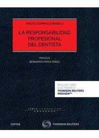 RESPONSABILIDAD PROFESIONAL DEL DENTISTA, LA (DUO)