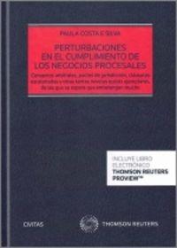 PERTURBACIONES EN EL CUMPLIMIENTO DE LOS NEGOCIOS PROCESALES (DUO)