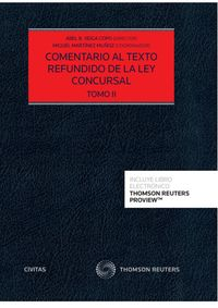 COMENTARIO AL TEXTO REFUNDIDO DE LA LEY CONCURSAL (TOMO I Y II) (DUO)