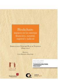 BLOCKCHAIN - IMPACTO EN LOS SISTEMAS FINANCIERO, NOTARIAL, REGISTRAL Y JUDICIAL (DUO)