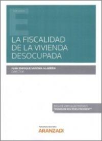FISCALIDAD DE LA VIVIENDA DESOCUPADA, LA (DUO)