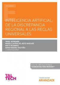 INTELIGENCIA ARTIFICIAL - DE LA DISCREPANCIA REGIONAL A LAS REGLAS UNIVERSALES (DUO)