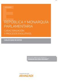 REPUBLICA Y MONARQUIA PARLAMENTARIA (DUO)