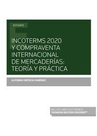 INCOTERMS 2020 Y COMPRAVENTA INTERNACIONAL DE MERCADERIAS - TEORIA Y PRACTICA (DUO)