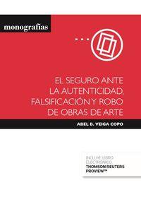 SEGURO ANTE LA AUTENTICIDAD, FALSIFICACION Y ROBO DE OBRAS DE ARTE, EL (DUO)