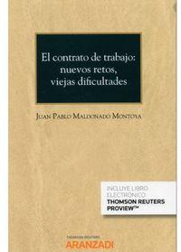 CONTRATO DE TRABAJO, EL - NUEVOS RETOS, VIEJAS DIFICULTADES (CUADERNO AS Nº 1 2020) (DUO)