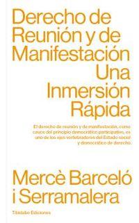 DERECHO DE REUNION Y DE MANIFESTACION - UNA INMERSION RAPIDA