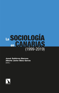 SOCIOLOGIA EN CANARIAS, LA (1999-2019)