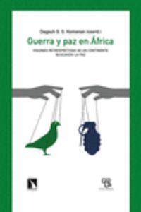 GUERRA Y PAZ EN AFRICA - VISIONES RETROSPECTIVAS DE UN CONTINENTE BUSCANDO LA PAZ