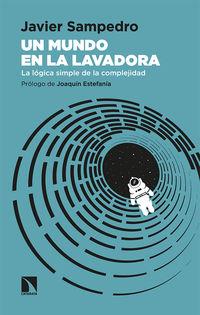 Un mundo en la lavadora - Javier Sampedro