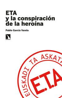 ETA Y LA CONSPIRACION DE LA HEROINA