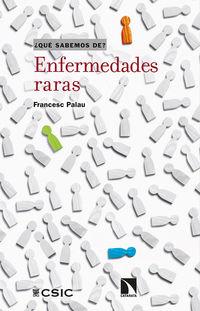 ENFERMEDADES RARAS - CIENCIA Y REALIDAD DE LA RAREZA EN MEDICINA