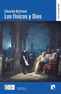 FISICOS Y DIOS, LOS