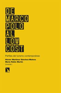 DE MARCO POLO AL LOW COST - PERFILES DEL TURISMO CONTEMPORANEO