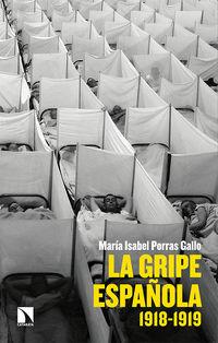 Gripe Española, La - 1918-1919 - Maria Isabel Porras Gallo