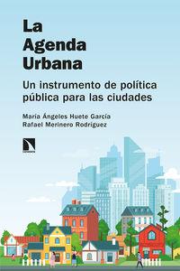 AGENDA URBANA, LA - UN INSTRUMENTO DE POLITICA PUBLICA PARA LAS CIUDADES