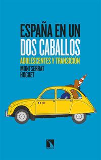 ESPAÑA EN UN DOS CABALLOS - ADOLESCENTES Y TRANSICION