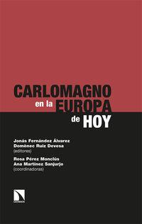 carlomagno en la europa de hoy - contribuciones a las iii jornadas carlomagno en gijon - Jonas Fernandez Alvarez / Domenec Ruiz Devesa