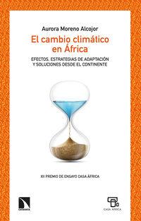 EL CAMBIO CLIMATICO EN AFRICA - EFECTOS, ESTRATEGIAS DE ADAPTACION Y SOLUCIONES DESDE EL CONTINENTE