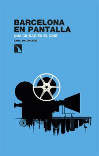 barcelona en pantalla - una ciudad en el cine - Sara Antoniazzi