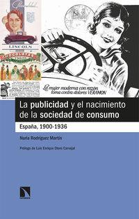 LA PUBLICIDAD Y EL NACIMIENTO DE LA SOCIEDAD DE CONSUMO - ESPAÑA, 1900-1936