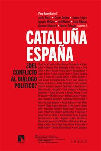 CATALUÑA-ESPAÑA - ¿DEL CONFLICTO AL DIALOGO POLITICO?