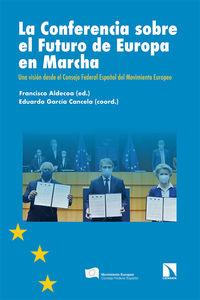 la conferencia sobre el futuro de europa en marcha - Francisco Aldecoa (ed. ) / Eduardo Garcia Cancela (coord. )