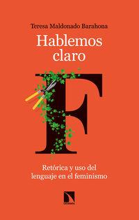 HABLEMOS CLARO - RETORICA Y USO DEL LENGUAJE EN EL FEMINISMO