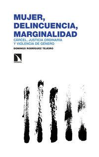 mujer, delincuencia, marginalidad - Domingo Rodriguez Teijeiro