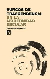 surcos de trascendencia en la modernidad secular - Celso Sanchez Capdequi