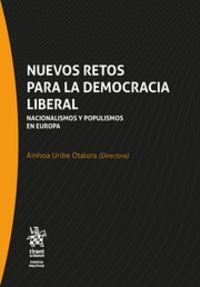 NUEVOS RETOS PARA LA DEMOCRACIA LIBERAL - NACIONALISMOS Y POPULISMOS EN EUROPA