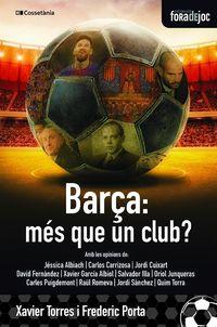 EL BARÇA, MES QUE UN CLUB?