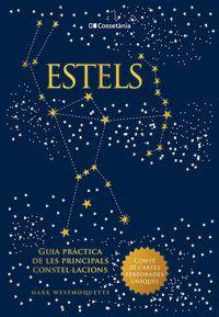 ESTELS - GUIA PRACTICA DE LES PRINCIPALS CONSTELLACIONS