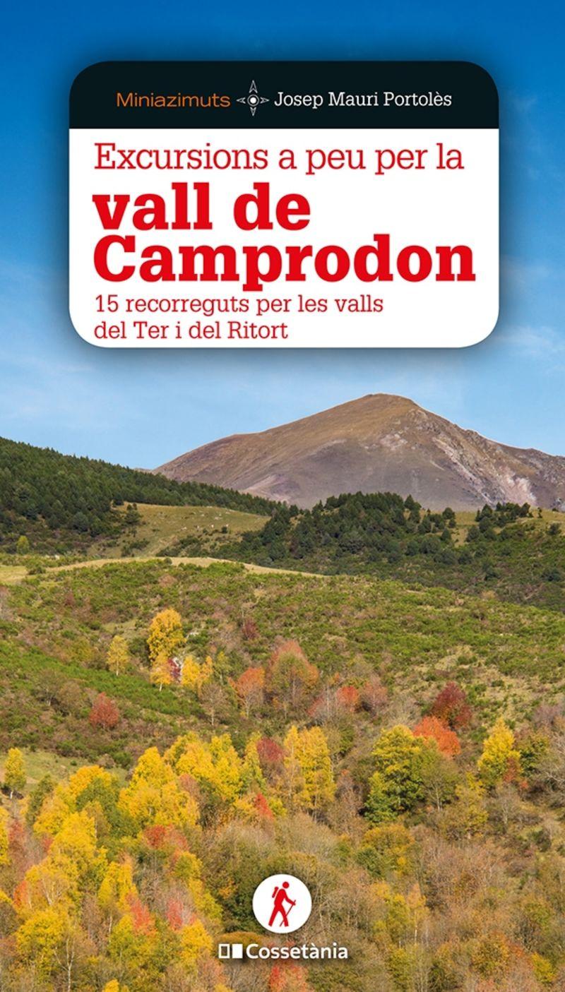 EXCURSIONS A PEU PER LA VALL DE CAMPRODON - 15 RECORREGUTS PER LES VALLS DEL TER I DEL RITORT