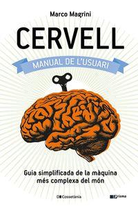 CERVELL: MANUAL DE L'USUARI - GUIA SIMPLIFICADA DE LA MAQUINA MES COMPLEXA DEL MON