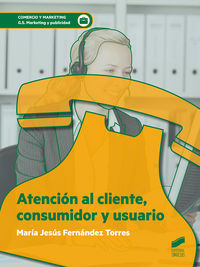 GS - ATENCION AL CLIENTE, CONSUMIDOR Y USUARIO - MARKETING Y PUBLICIDAD