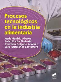 GM - PROCESOS TECNOLOGICOS EN LA INDUSTRIA ALIMENTARIA