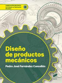 GS - DISEÑO DE PRODUCTOS MECANICOS - DISEÑO EN FABRICACION MECANICA