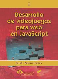 DESARROLLO DE VIDEOJUEGOS PARA WEB EN JAVASCRIPT