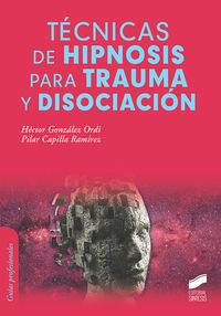 TECNICAS DE HIPNOSIS PARA TRAUMA Y DISOCIACION