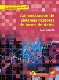 GS - ADMINISTRACION DE SISTEMAS GESTORES DE BASES DE DATOS - ADMINISTRACION DE SISTEMAS INFORMATICOS EN RED