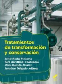 GM - TRATAMIENTOS DE TRANSFORMACION Y CONSERVACION