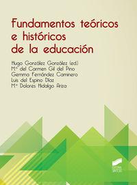 FUNDAMENTOS TEORICOS E HISTORICOS DE LA EDUCACION