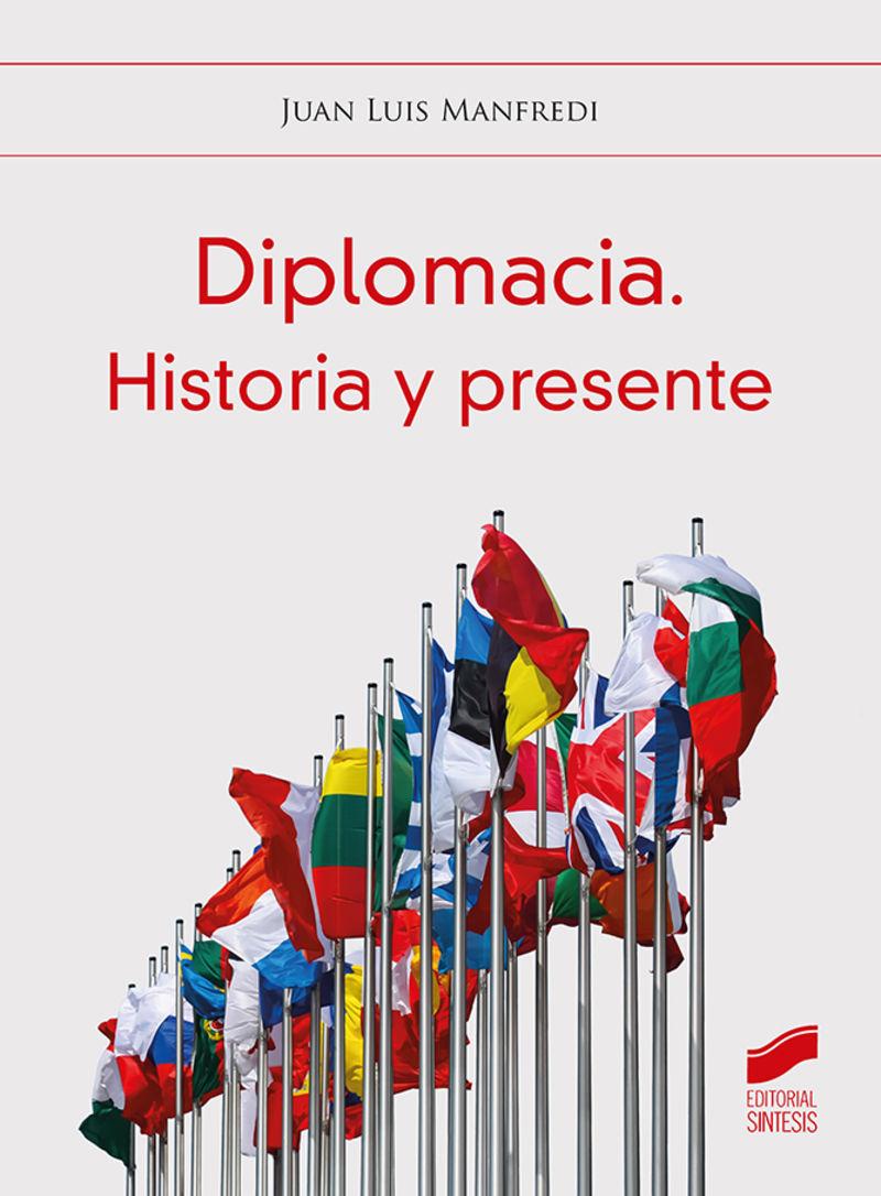 DIPLOMACIA - HISTORIA Y PRESENTE