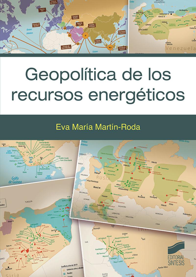 GEOPOLITICA DE LOS RECURSOS ENERGETICOS