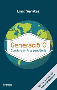 GENERACIO C - CONVIURE AMB LA PANDEMIA