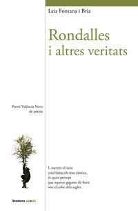 RONDALLES I ALTRES VERITATS (PREMI VALENCIA NOVA DE POESIA)
