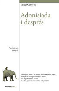 ADONISIADA I DESPRES (PREMI VALENCIA DE POESIA)
