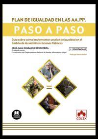 PLAN DE IGUALDAD EN LAS AA. PP - PASO A PASO - GUIA SOBRE COMO IMPLEMENTAR UN PLAN DE IGUALDAD EN EL AMBITO DE LAS ADMINISTRACIONES PUBLICAS
